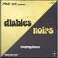 LES CHEVEUX CREPUS - Diables Noirs Champions - 45T (SP 2 titres)