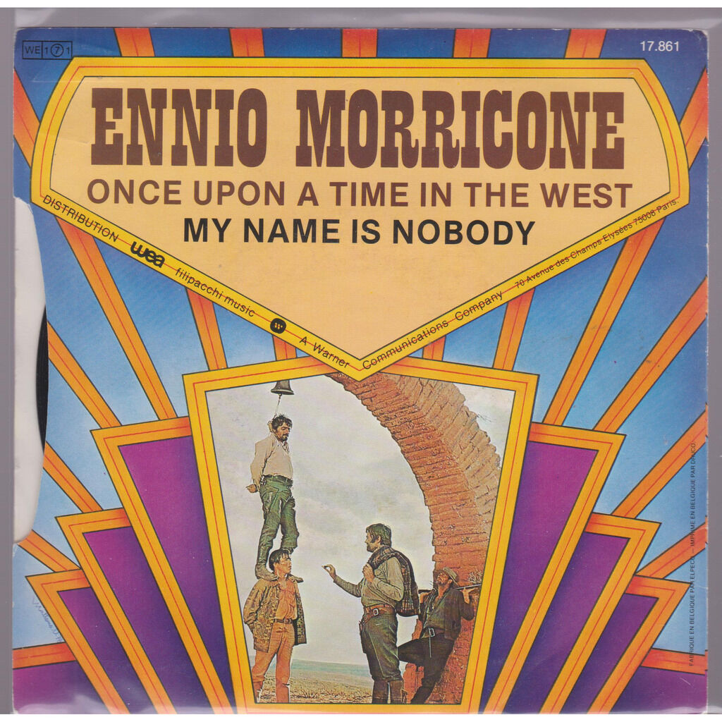 ENNIO MORRICONE ONCE UPON A TIME IN THE WEST / my name is nobody
