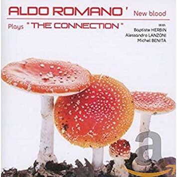 ALDO ROMANO Aldo Romano' New Blood Plays The Connection