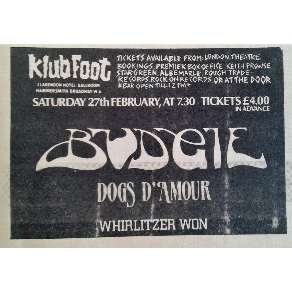 Budgie / Dogs D'Amour Klub Foot 27.02.1988 (UK 1988 promo type advert concert flyer!!)