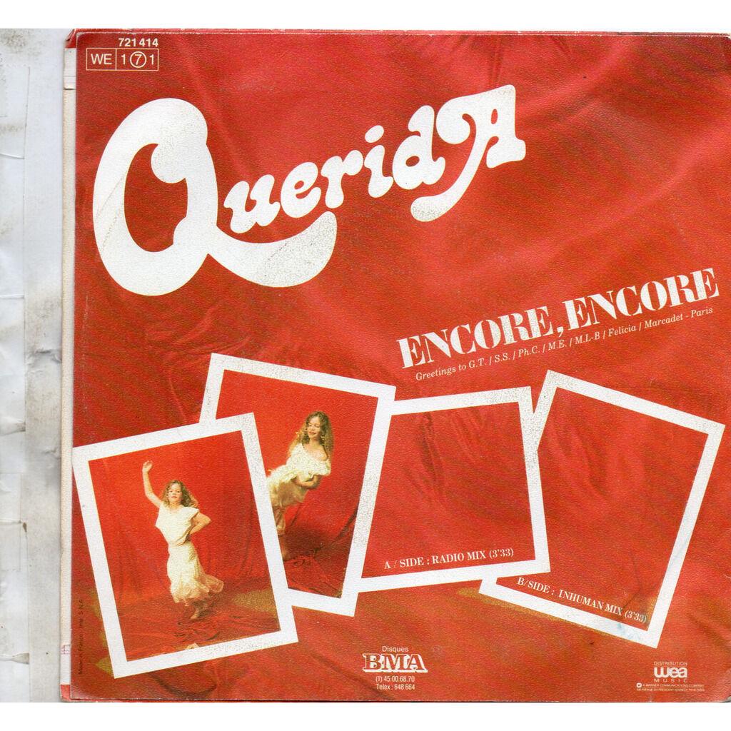 Encore, Encore Group Querida