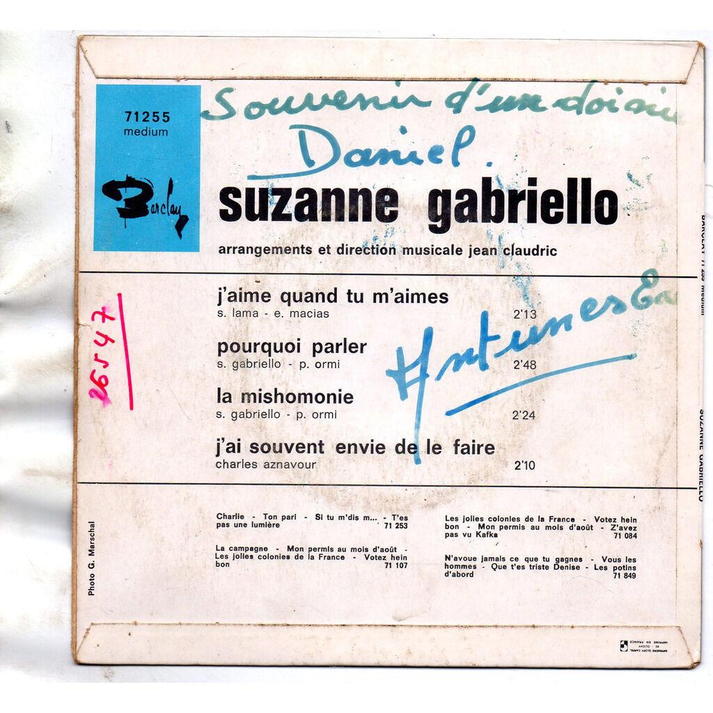 GABRIELLO SUZANNE J'aime Quand Tu M'aimes/Pourquoi Parler/La Mishomonie /J'ai Souvent Envie De Le Faire