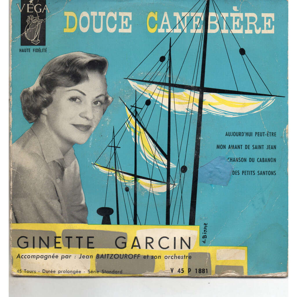 GARCIN, Ginette douce canebiere / mon amant de st jean / chanson du cabanon / le noël des petits santons