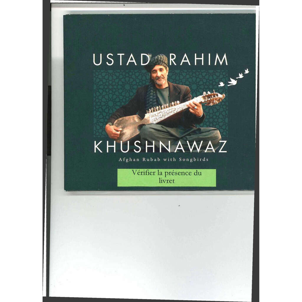 RAHIM KHUSHNAWAZ Afghan Rubab with Songbirds