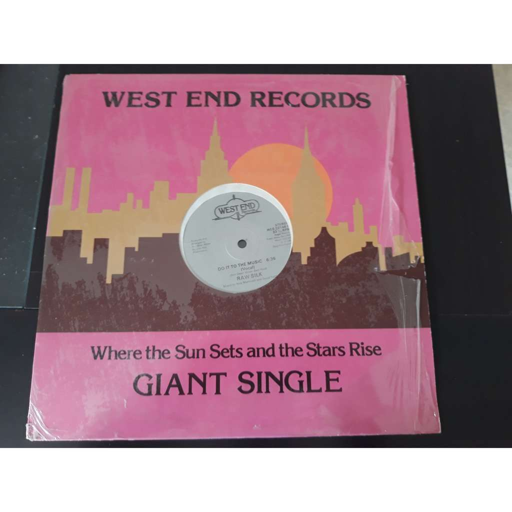 Raw Silk - Do It To The Music (12, Single) Raw Silk - Do It To The Music (12, Single)1982