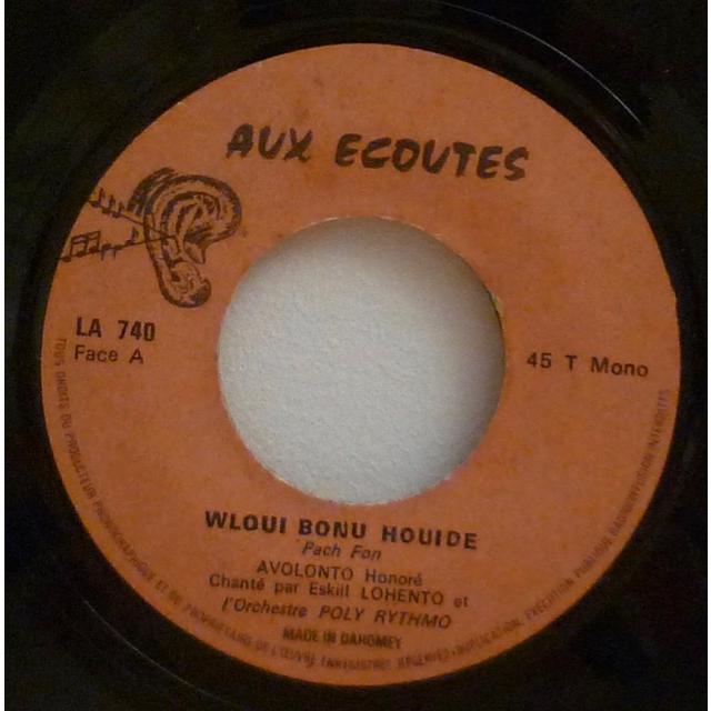 Eskill & Poly Rythmo de Cotonou Wloui bonu houide / Akue we non houme