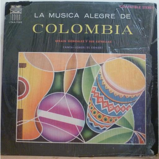 EFRAIN GONZALEZ Y SUS ESTRELLAS La musica alegre de Colombia