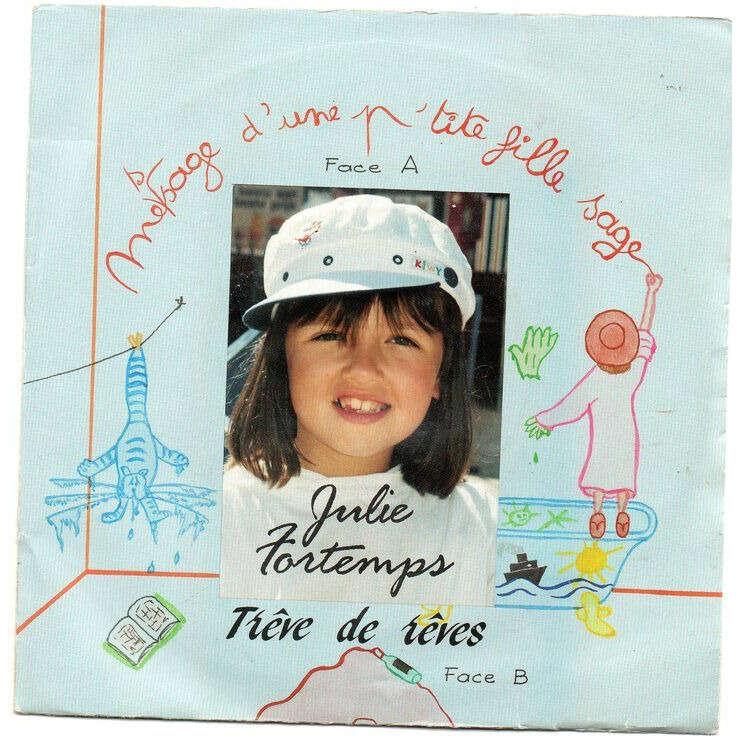 Julie Fortemps Message D'une Petite Fille Sage / Trève De Rêves