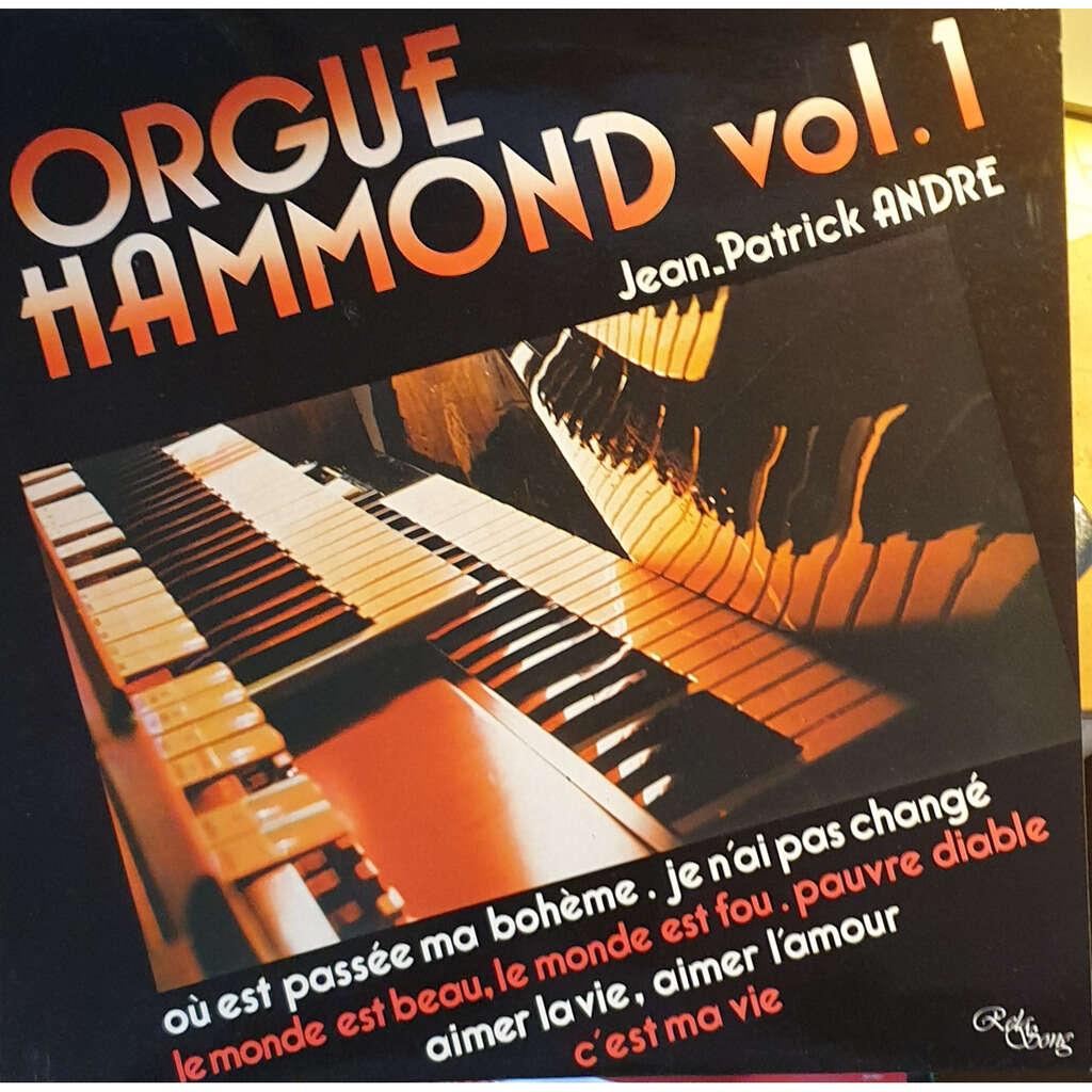 Jean-patrick ANDRE Orgue hammond volume 1
