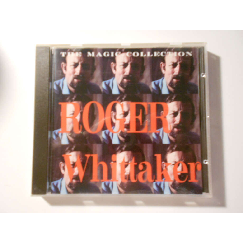 ROGER WHITTAKER the magic collection