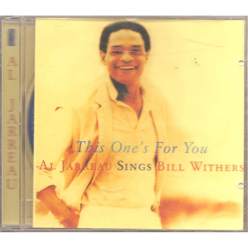 Al Jarreau This One`s For You - Al Jarreau Sings Bill Withers