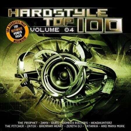 Zatox, DJ Neo, Zany, The Prophet, Major Bryce, JDX Hardstyle Top 100 - Volume 04