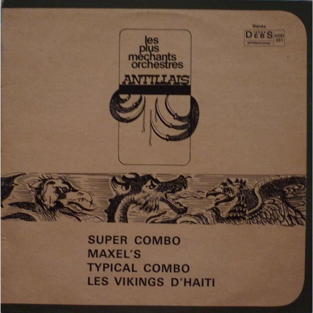 super combo - maxel's...... les plus méchants orchestres antillais