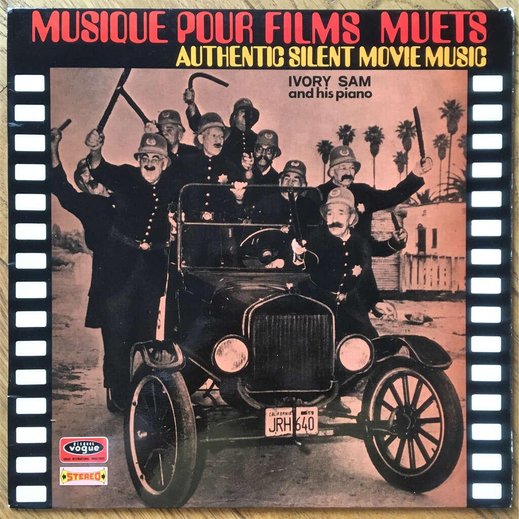 Ivory Sam Musique Pour Films Muets (Authentic Silent Movie Music)