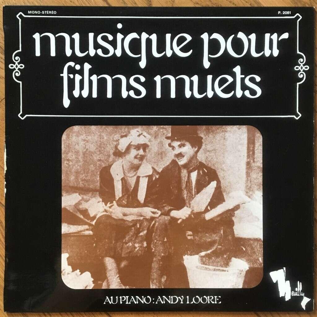 Andy Loore Musique Pour Films Muets