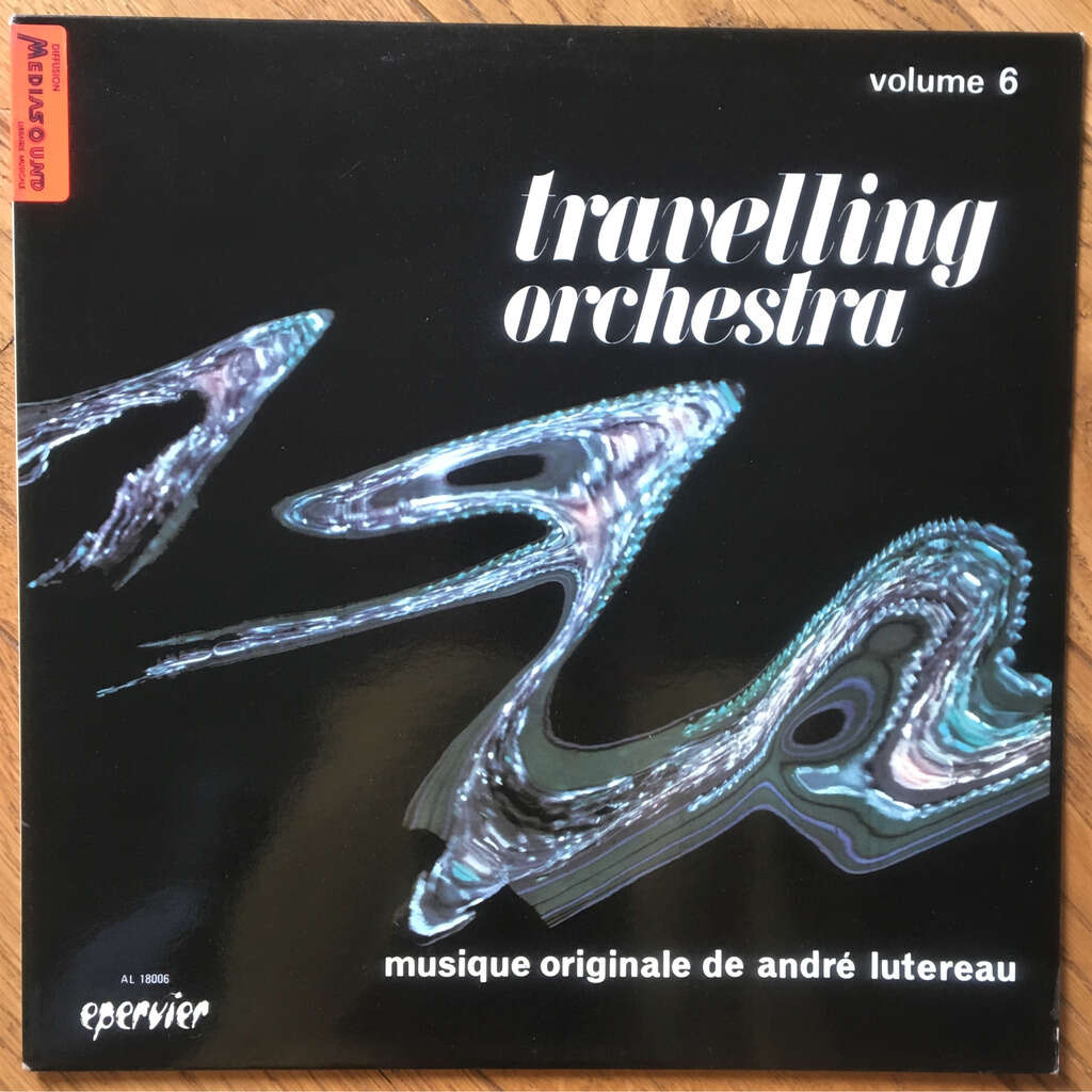 André Lutereau Travelling Orchestra Volume 6
