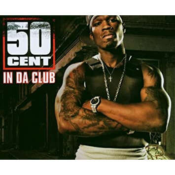 50 cent in da club / wanksta