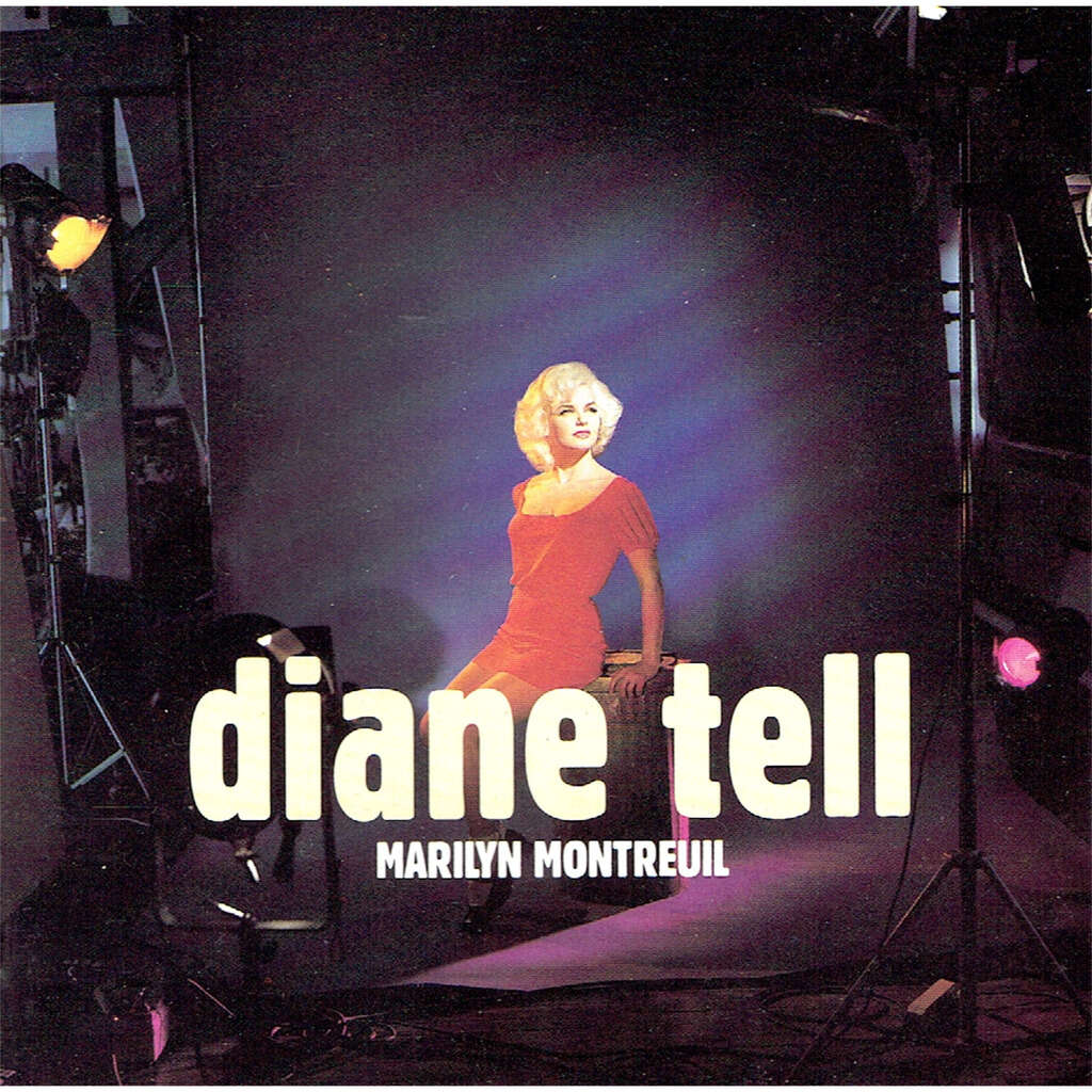 diane tell marilyn montreuil