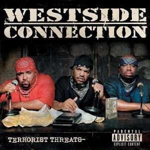 WESTSIDE CONNECTION Terrorist threats