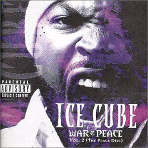 Ice Cube War & Peace Vol. 2 (The Peace Disc)