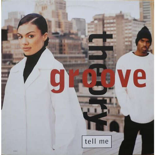Groove Theory Tell Me (The Remixes)