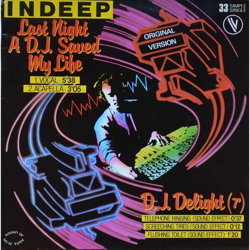Indeep Last Night A D.J. Saved My Life