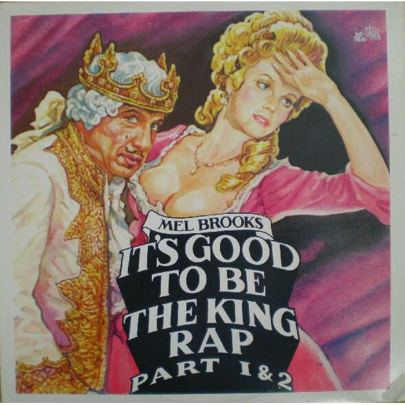 Mel Brooks It's Good To Be The King