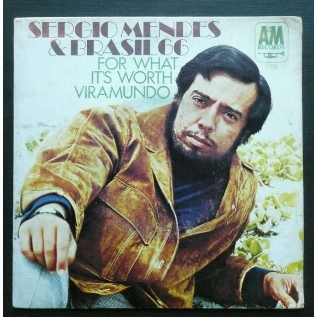 Sergio Mendes & Brasil '66 For What It's Worth