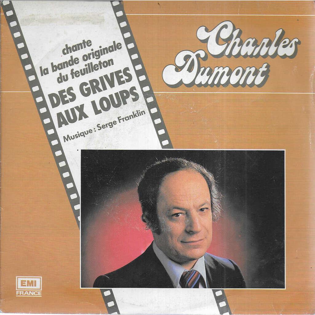 Charles DUMONT b.o. du feuilleton ''Des Grives aux Loups''