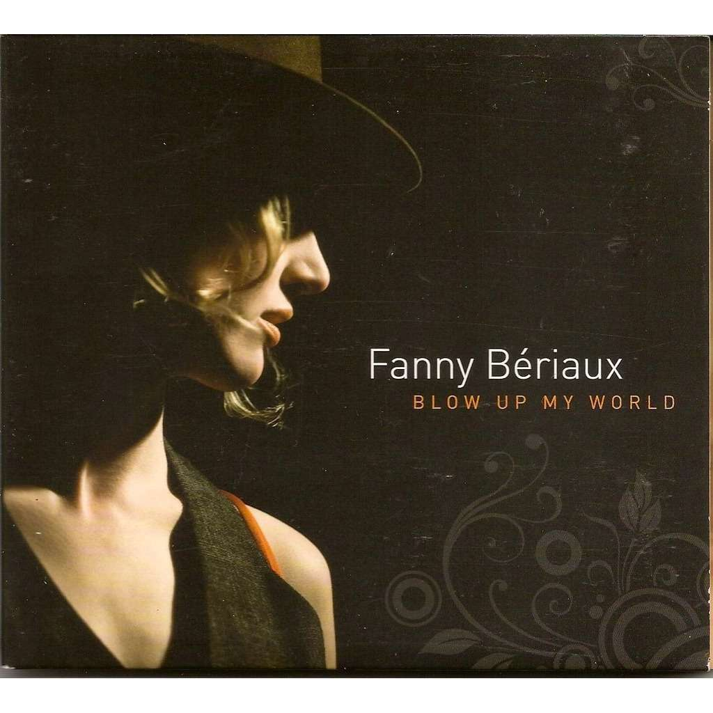 Fanny Bériaux Blow up my world