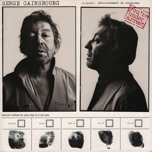Serge Gainsbourg You're Under Arrest