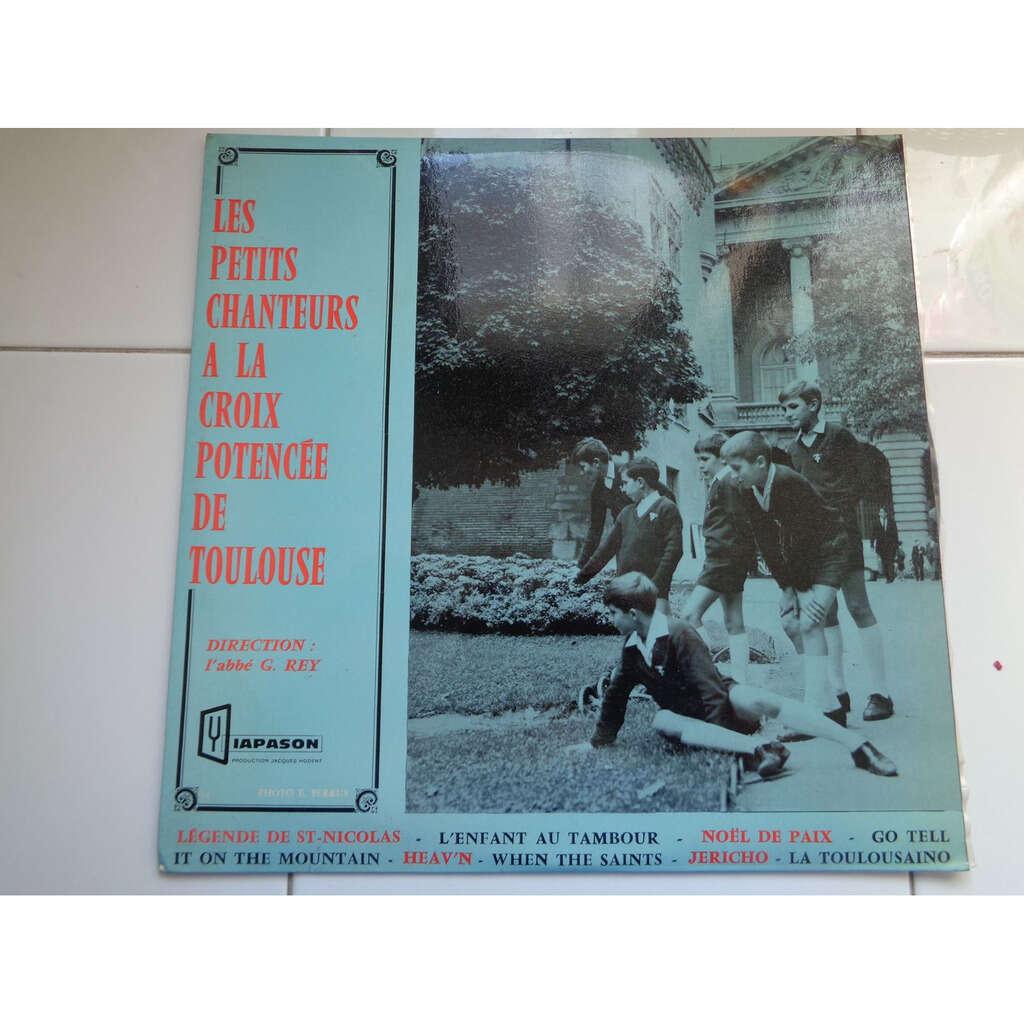 Les petits chanteurs a la croix potencee Toulouse Legende de Saint Nicolas / L'enfant au tambour / La toulousaino et 5 autres titres