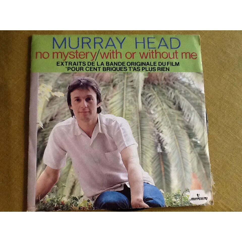 murray head No mystèry / with or without me