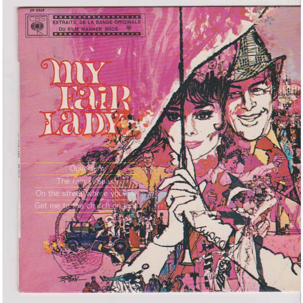 andre previn B.O MY FAIR LADY OUVERTURE THE RAIN IN SPAIN ON THE STTREET WHER YOU LIVE GET ME TO THE CHURCH ON TIME