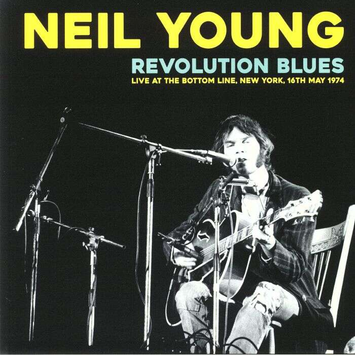 Neil Young Revolution Blues (Live At The Bottom Line, New York, 16th May 1974) (lp)