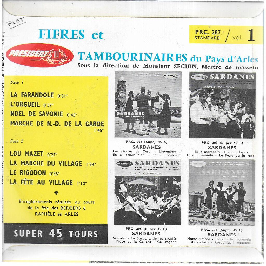 Les TAMBOURINAIRES DU PAYS D'ARLES Fifres et Tambourinaires