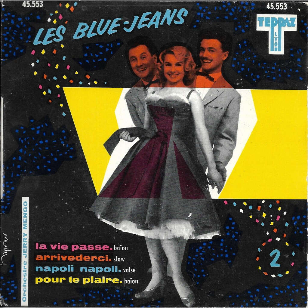 les blue-jeans la vie passe