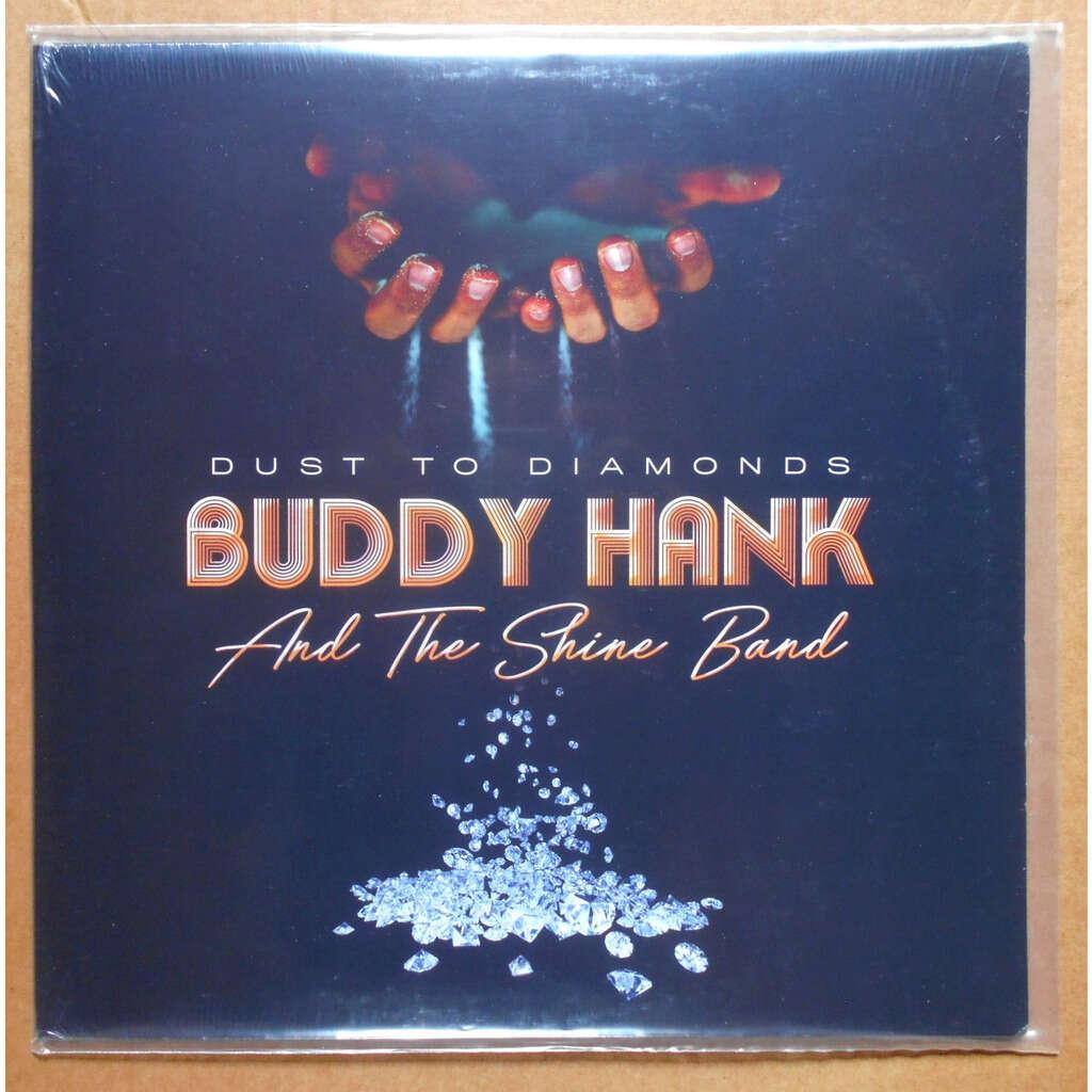 Buddy Hank & The Shine Band Dust To Diamonds