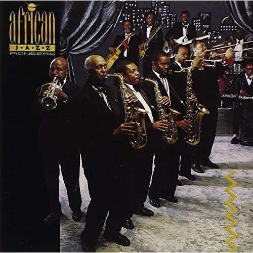 African Jazz Pioneers African Jazz Pioneers