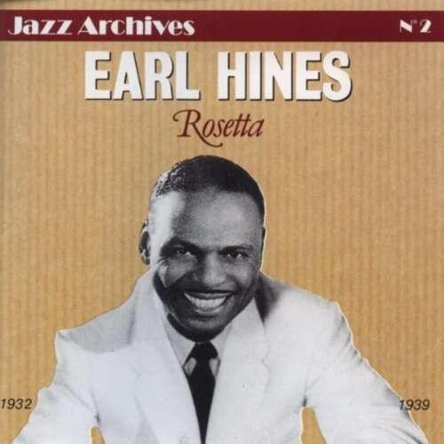 Earl Hines Jazz Archives N° 2 : Rosetta