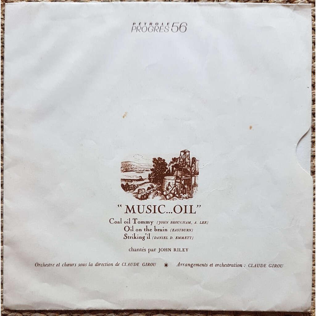 JOHN RILEY - CLAUDE GIROU music ... oil : ( coal oil tommy - oil on the brain - striking'il )