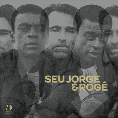 Seu Jorge & Rogê Direct To Disc Sessions