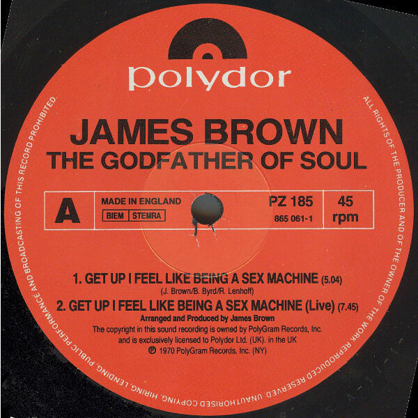 James Brown Get Up (I Feel Like Being A) Sex Machine (1991 EQ'd Version)