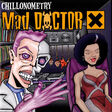 MAD DOCTOR X - Chillonometry - CD