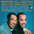 MERCER ELLINGTON AND HIS ORCHESTRA - Stepping Into Swing Society - CD