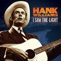 HANK WILLIAMS - I Saw The Light (lp) - 33T