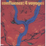 CONFLUENCE - 4 voyages - 33T