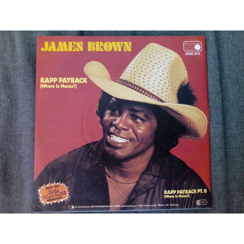James Brown Rapp Payback (Where Iz Moses?)