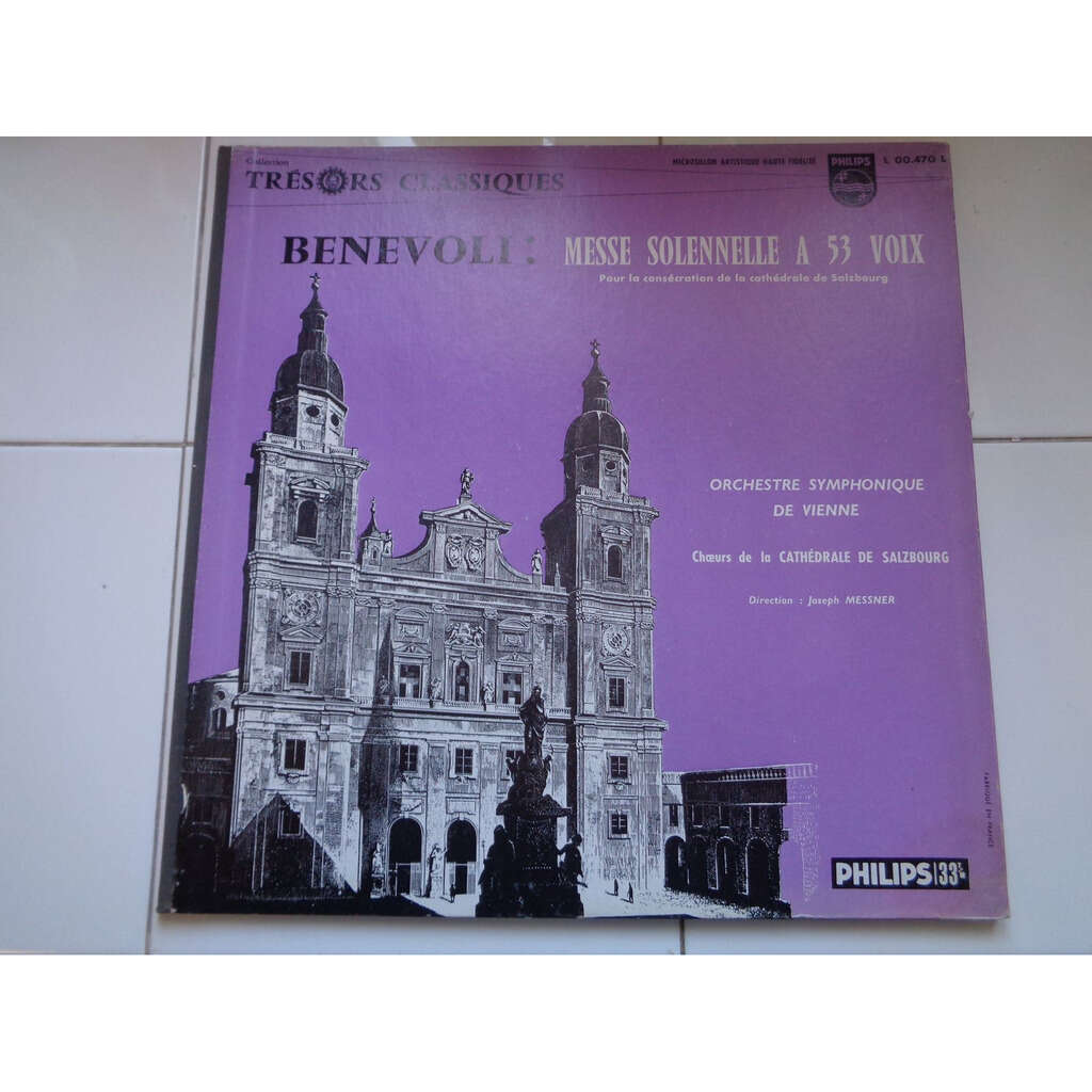 JOSEPH MESSNER dir Orchestre Symphonique de Vienne BENEVOLI : Messe solennelle à 53 voix - Franz Sauer, organ - ( rare French pressing mono )