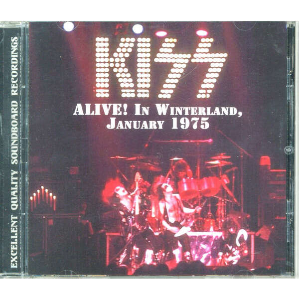 KISS Alive! In Winterland January 1975 (San Francisco US 31.01.1975. etc.)